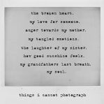 .things i cannot photograph. by unkemptadoration