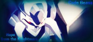 .::.Code Geass.:.Hope From The Knightmare.::. by Jaycee-the-DJ-girl