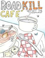 Roadkill Cafe by Indylicious