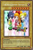 yu gi oh card: powerpuff girls by dragynnboy