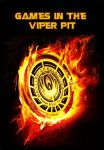 Games In The Viper Pit by BlueNeutrino