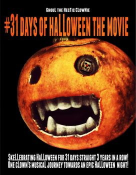 #31DaysOf HaLLoweeNtheMovie Poster OfficiaL by SaintHectic