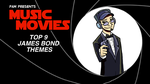 Music Movies- Bond Themes by Namingway