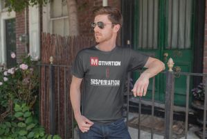 Motivation and Inspiration Tshirt by SobohRami
