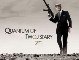 Quantum of Twoj Stary by Dakann