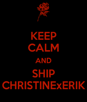 Keep Calm And Ship PhantomChristine by MonsieurArtiste