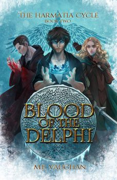 The Harmatia Cycle - Book 2 - Blood of the Delphi by StefTastan