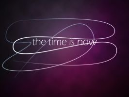 the time is now by will-yen