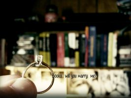 Books... will you marry me? by beanphotogi