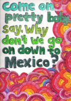 mexico by saveourtrees