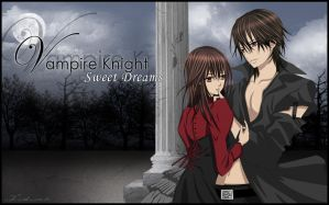 Vampire Knight - Sweet Dreams by AkaDawn