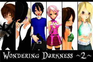 Wondering Darkness ~2~ Coming soon by NightWitch14