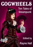 ebook cover - Cogwheels: Ten Tales of Steampunk by RayneHall