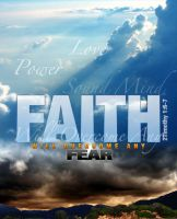 Faith Overcomes Fear by cgitech