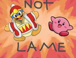 NOT LAME by Retr0Insanity
