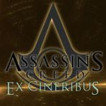 Assassin's Creed - Ex Cineribus: Chapter 4 by VixenSkywalker