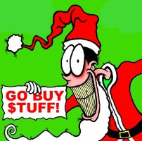 Merry Christmas GO BUY STUFF by BRUZETOONZ