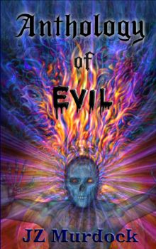 Anthology of Evil cover for cover contest 2014 by  by jzmurdock