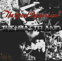 The Great Depression/The Wasteland by TokyozFox