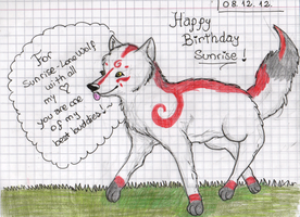Happy Birthday Sunrise!!! by Skylar-Wolf