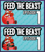 Feed The Beast : Guude's Series Thumbnail by kodychristian