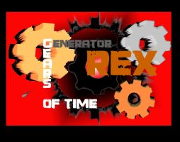 GENERATOR REX: Gears of Time by Lizeth-Norma
