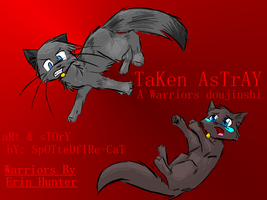 Taken Astray Cover by Spottedfire-cat