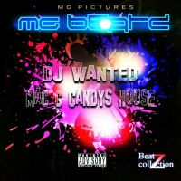 MAC G CANDYS HOUSE AND DJ WANTED BC2 by macgcandy