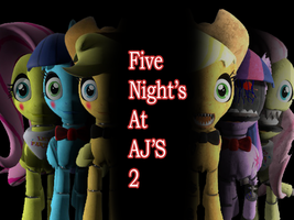 Five Nights At AJ'S 2 Picture by MrTermi988