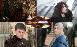 GAME OF GRUMPS - Game of Thrones / Game Grumps by EyebrowScar