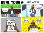 Real Tough: Kidnapped by JeanPaulRobin