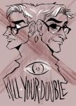 KILL YOUR DOUBLE by acbardwil
