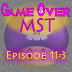 G.O. MST - Episode 11-3 by supercomputer276