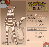 .:.Delancy the Furret of PokeVillage.:.App.:. by xHaniMilkshakex