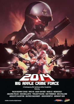 2014 Big Apple Crime Force Poster by BloodnChrome