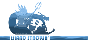 Island Strollin' (Points Giveaway!) by tk36477
