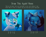draw this again meme [1 year of improvement] by lil-tanukii