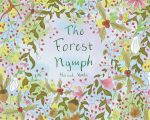 Front cover for childrens book 'The Forest Nymph' by hannahv92
