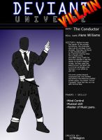 Deviant Universe: The Conductor by 127thlegion