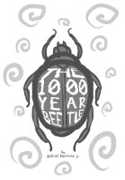 THE THOUSAND YEAR BEETLE by galvo