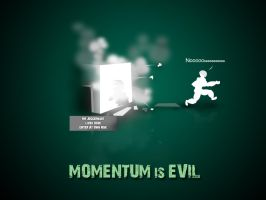Momentum Is Evil ... by smeetrules