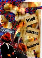 Fried Chicken Business by thechosenone12