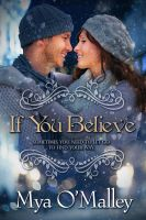 If you Believe by CoraGraphics
