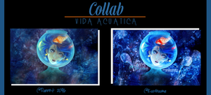 Collab-Vida Acuatica by Dannet2096