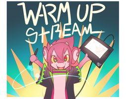 STREAM TIME warmUPz (OFFLINE) by phation