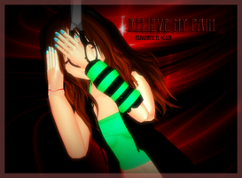 MMD-Relive my pain by TaniaVocaloid