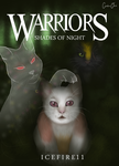 Warriors: Shadows of Night Book Cover by CeruleanOasis
