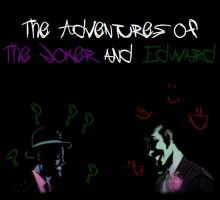 The Adventures of The Joker and Edward #3 by ArcaneEnforcer
