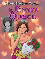 From Problem Teen to Prom Queen by rocketXpert