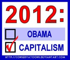 2012: Obama or Capitalism? by RedTusker